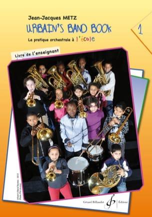 Urbain's Band Book Volume 1 - Livre de l' Enseignant laflutedepan