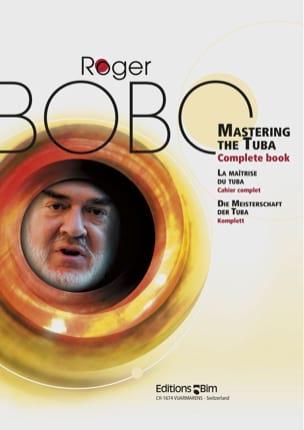 Roger Bobo - Mastering The Tuba Complete Book - Partition - di-arezzo.co.uk