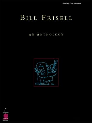 An Anthology Bill Frisell Partition Jazz - laflutedepan