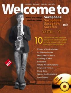 Welcome To Saxophone Mi Bémol Volume 1 Jean-Louis Delage laflutedepan