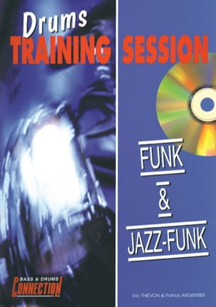 Drums Training Session Funk Et Jazz-Funk laflutedepan