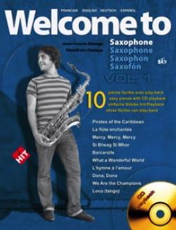 Welcome To Saxophone Si Bémol Volume 1 - laflutedepan.com