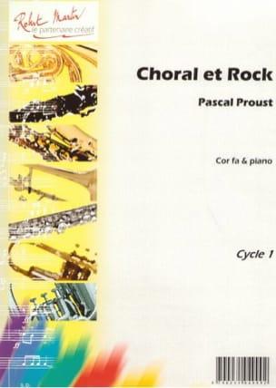 Choral et rock Pascal Proust Partition Cor - laflutedepan