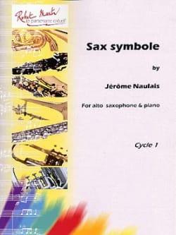 Sax Symbole Jérôme Naulais Partition Saxophone - laflutedepan