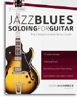 Jazz Blues Soloing For Guitar Joseph Alexander Partition laflutedepan
