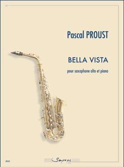 Bella Vista Pascal Proust Partition Saxophone - laflutedepan