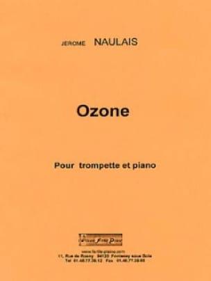 Ozone - Jérôme Naulais - Partition - Trompette - laflutedepan.com
