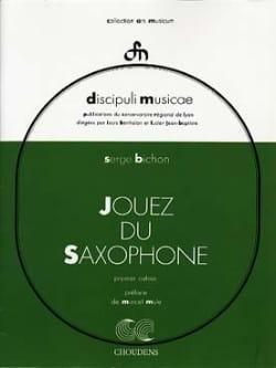 Jouez du Saxophone Volume 1 Serge Bichon Partition laflutedepan