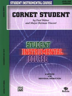 Cornet Student Volume 1 Weber F. / Vincent M.H. Partition laflutedepan