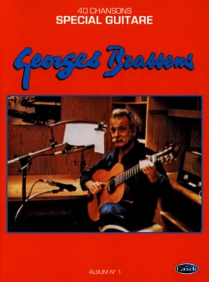 Georges Brassens - 40 Songs - Special Guitar Album 1 - Partition - di-arezzo.co.uk