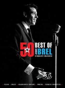 Jacques Brel - 50 Best Of - BREL - Partition - di-arezzo.it