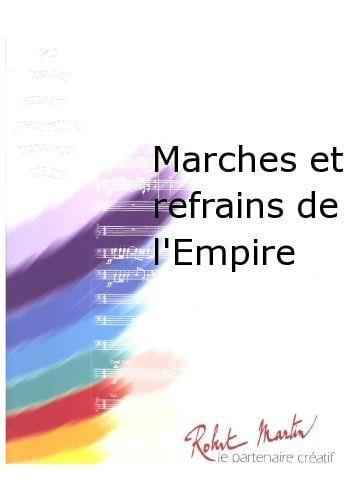 Marches et Refrains de l'Empire - CONDUCTEUR SEUL - laflutedepan.com