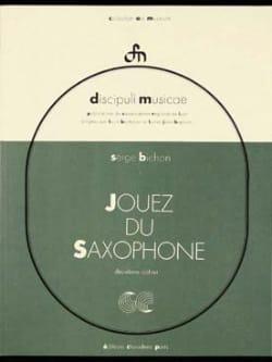 Jouez du Saxophone Volume 2 Serge Bichon Partition laflutedepan