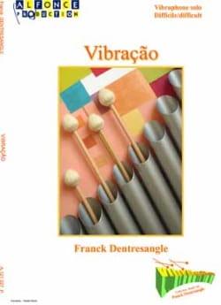 Vibraçao Franck Dentresangle Partition Vibraphone - laflutedepan