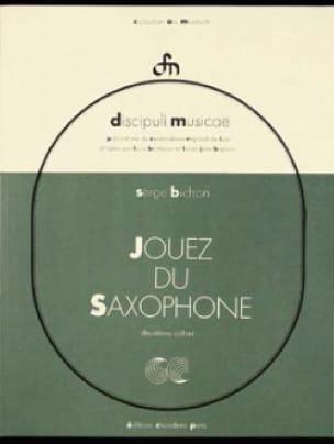 Jouez du Saxophone Volume 2 - Serge Bichon - laflutedepan.com