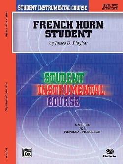 French Horn Student Volume 2 James D. Ployhar Partition laflutedepan