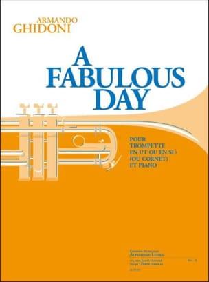 A fabulous day Armando Ghidoni Partition Trompette - laflutedepan