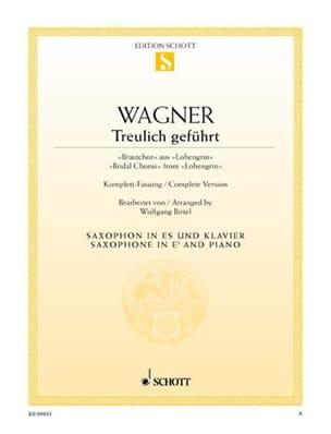 Treulich Geführt Lohengrin WAGNER Partition Saxophone - laflutedepan