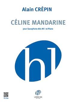 Céline Mandarine Alain Crepin Partition Saxophone - laflutedepan