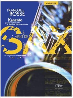 Kanente François Rossé Partition Saxophone - laflutedepan