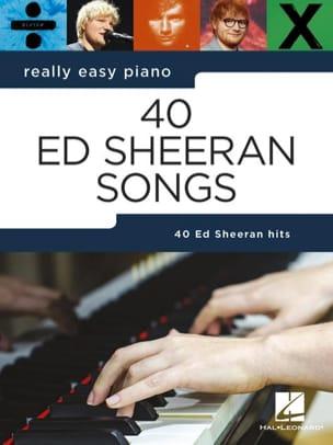 Ed Sheeran - Piano realmente fácil - 40 canciones de Ed Sheeran - Partition - di-arezzo.es