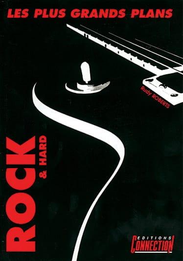 Les Plus Grands Plans Rock Et Hard - Rudy Roberts - laflutedepan.com