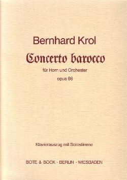Concerto Barocco Opus 86 Bernhard Krol Partition Cor - laflutedepan