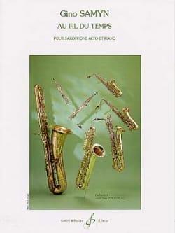 Au Fil du Temps Gino Samyn Partition Saxophone - laflutedepan