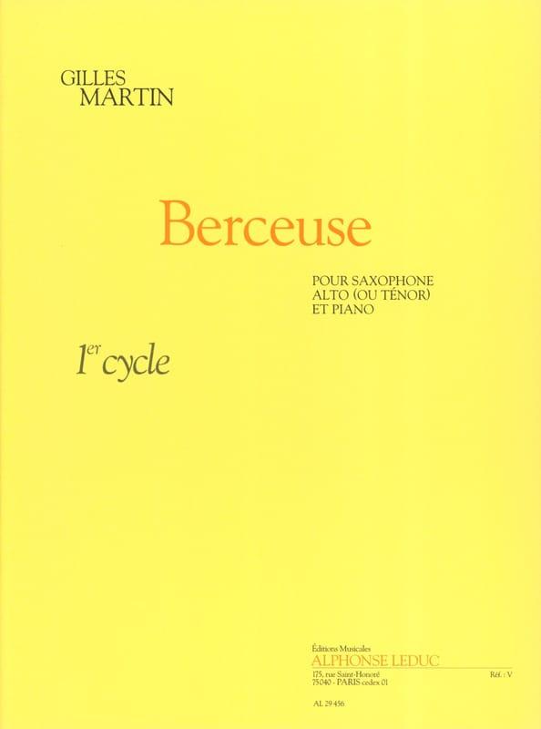 Berceuse - Gilles Martin - Partition - Saxophone - laflutedepan.com