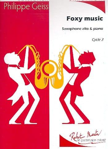 Foxy Music - Philippe Geiss - Partition - Saxophone - laflutedepan.com