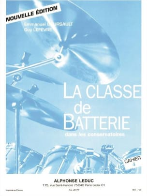 BOURSAULT - LEFEVRE - The battery class in conservatories notebook 4 - Partition - di-arezzo.com