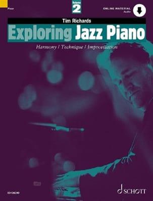 Tim Richards - Exploring Jazz Piano Volume 2 - Partition - di-arezzo.fr