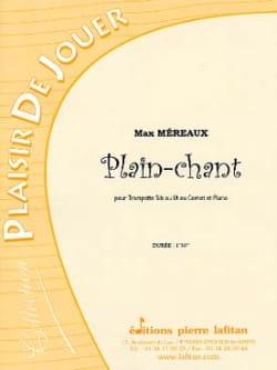 Plain-Chant Max Méreaux Partition Trompette - laflutedepan