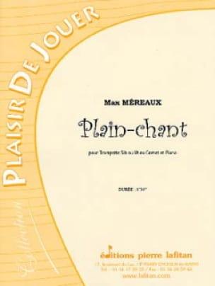 Plain-Chant - Max Méreaux - Partition - Trompette - laflutedepan.com