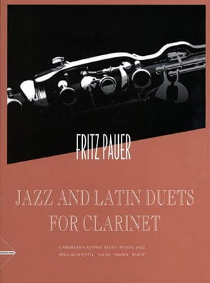 Jazz And Latin Duets Fritz Pauer Partition Clarinette - laflutedepan