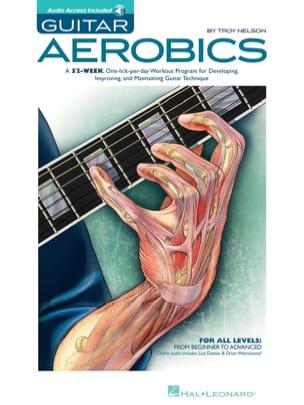 Guitar Aerobics Troy Nelson Partition Guitare - laflutedepan