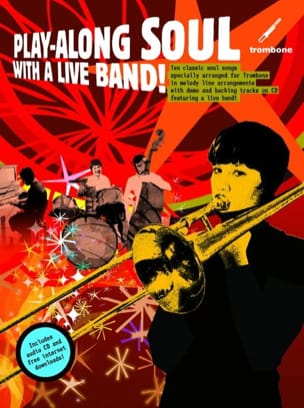 Play-Along Soul With A Live Band Partition Trombone - laflutedepan