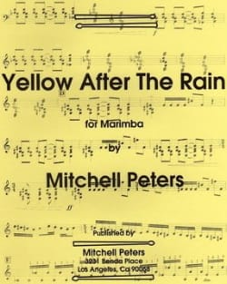 Yellow After The Rain Mitchell Peters Partition Marimba - laflutedepan