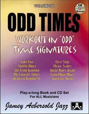 Volume 90 - Odd Times METHODE AEBERSOLD Partition Jazz - laflutedepan