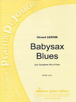 Babysax Blues Gérard Lenoir Partition Saxophone - laflutedepan