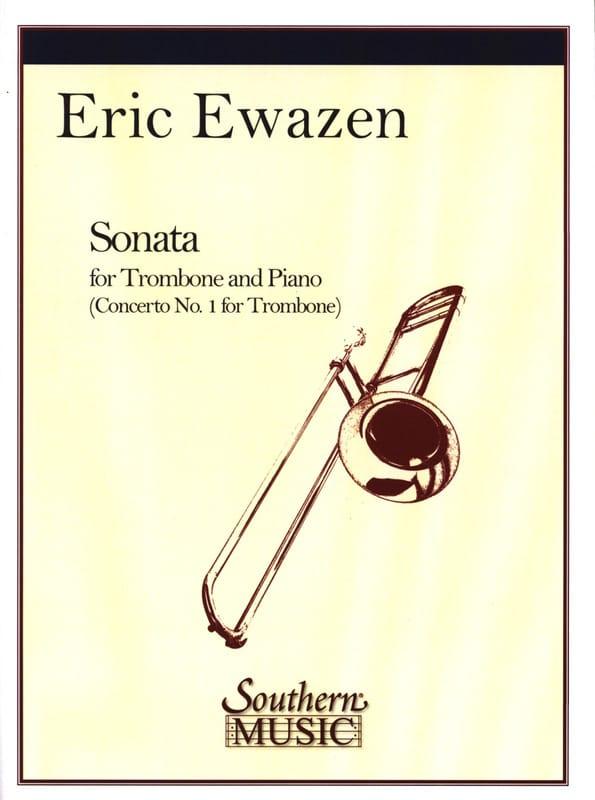 Sonata - Eric Ewazen - Partition - Trombone - laflutedepan.com