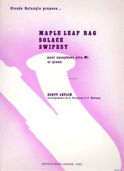 Maple Leaf Rag, Solace, Swipesy JOPLIN Partition laflutedepan