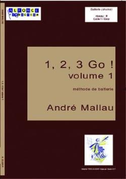 André Mallau - 1, 2, 3, Go! Volume 1 - Partition - di-arezzo.co.uk
