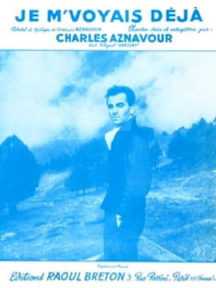 Je M' Voyais Déja - Charles Aznavour - Partition - laflutedepan.com