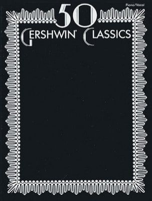 50 Gershwin Classics George And Ira Gershwin Partition laflutedepan