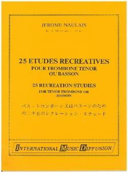 25 Etudes Récréatives Jérôme Naulais Partition Trombone - laflutedepan