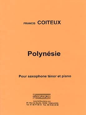 Polynésie Francis Coiteux Partition Saxophone - laflutedepan