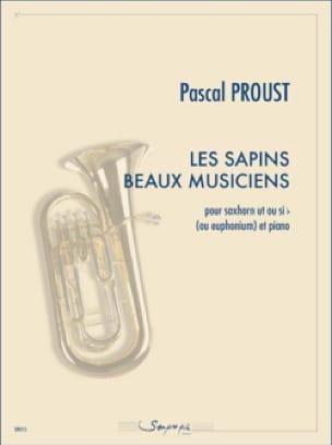 Les sapins beaux musiciens - Pascal Proust - laflutedepan.com