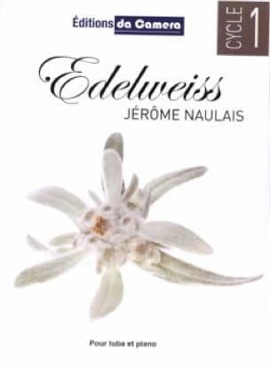 Edelweiss - Jérôme Naulais - Partition - Tuba - laflutedepan.com