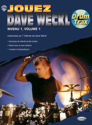 Dave Weckl - Play Dave Weckl Level 1, Volume 1 - Drum Trax - Partition - di-arezzo.co.uk